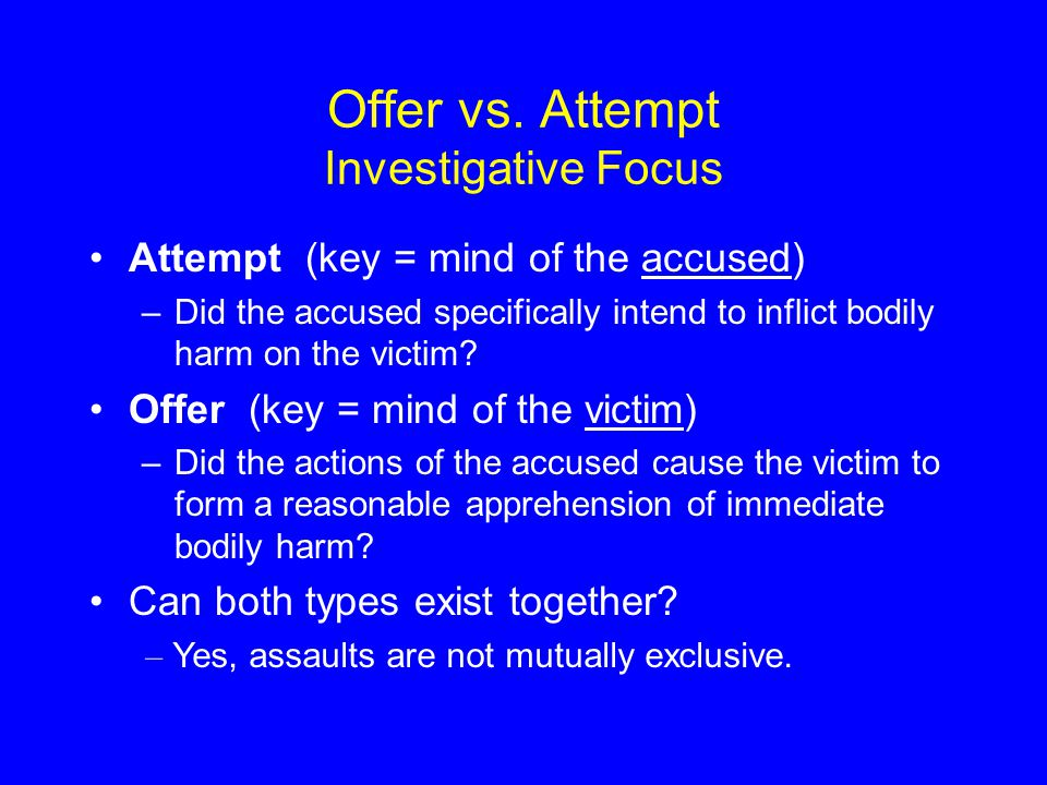 Offer vs. Attempt Investigative Focus