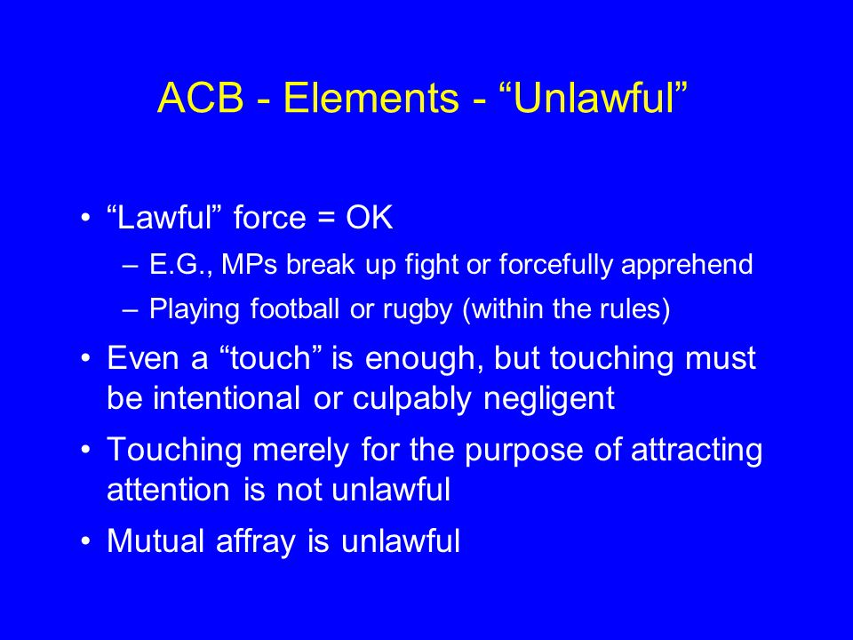 ACB - Elements - Unlawful