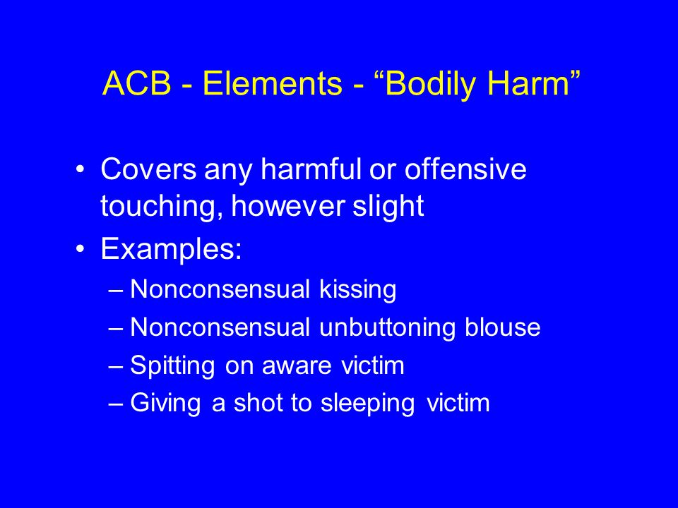 ACB - Elements - Bodily Harm