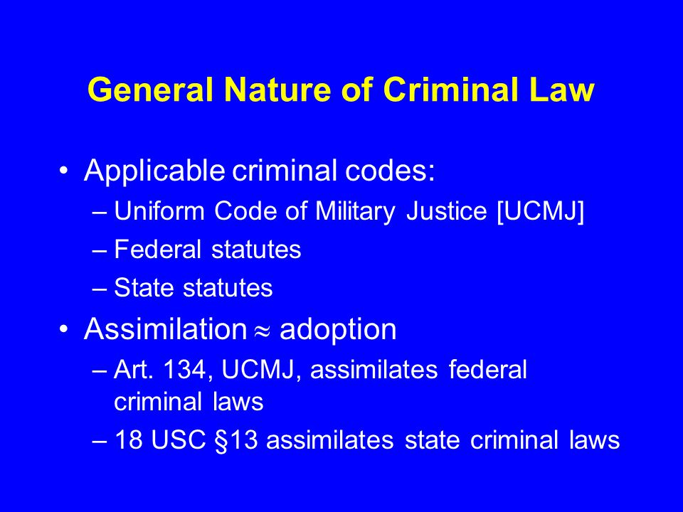 General Nature of Criminal Law