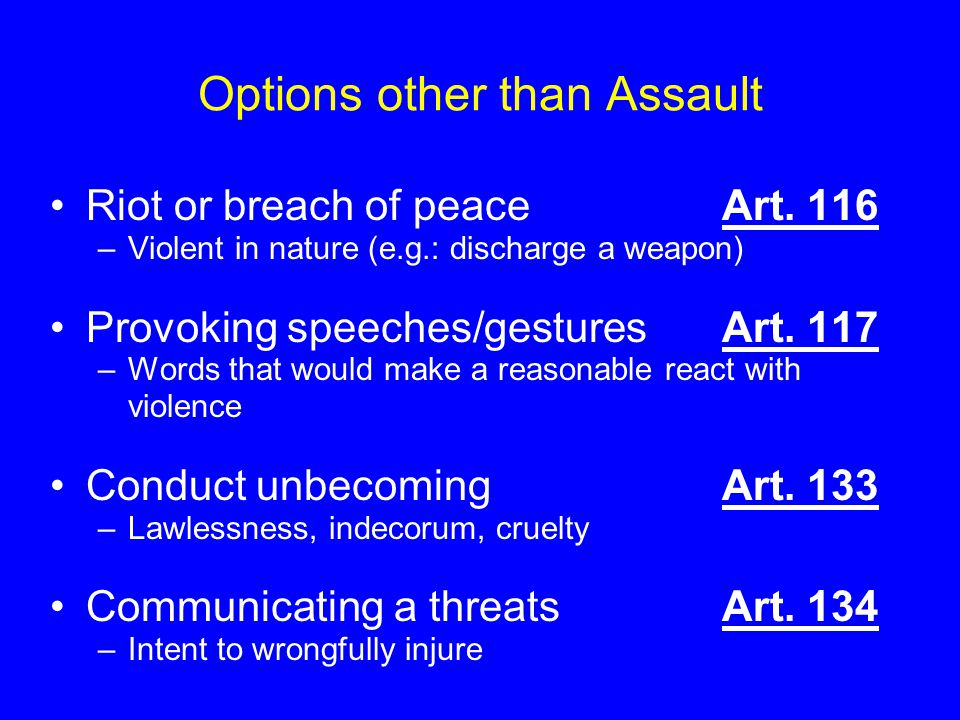 Options other than Assault