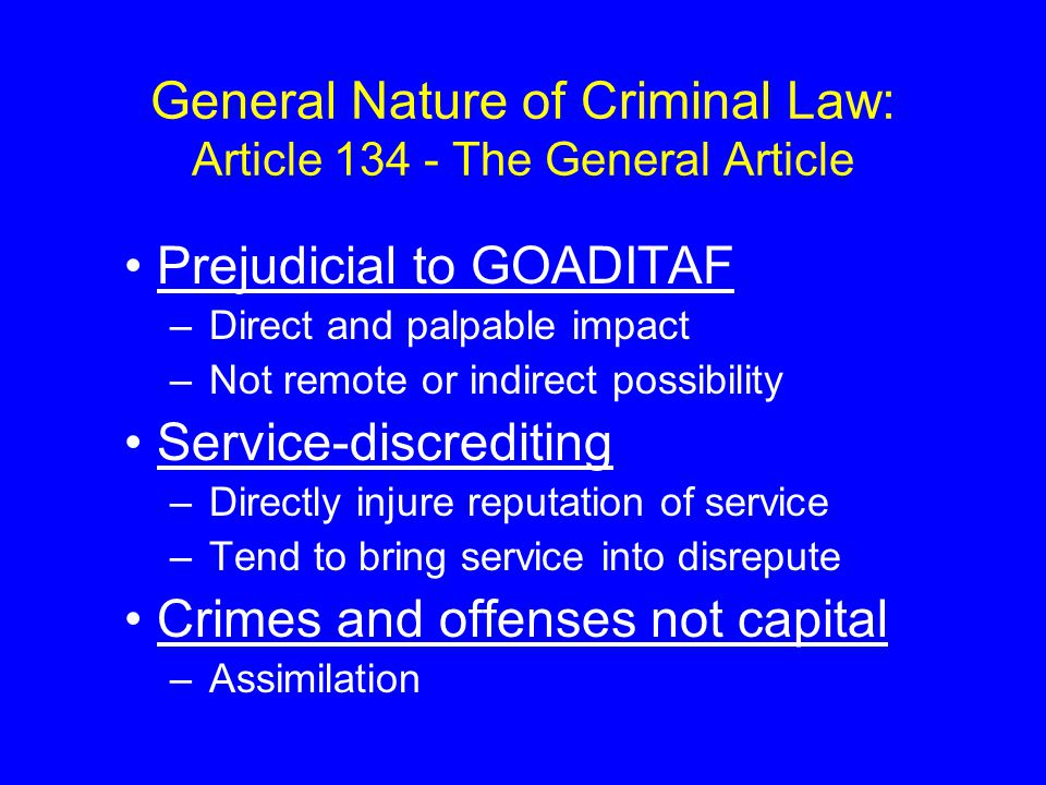 General Nature of Criminal Law: Article 134 - The General Article