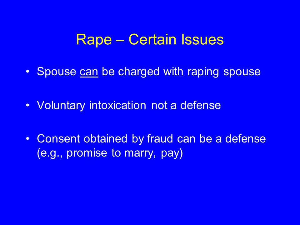 Rape – Certain Issues Spouse can be charged with raping spouse