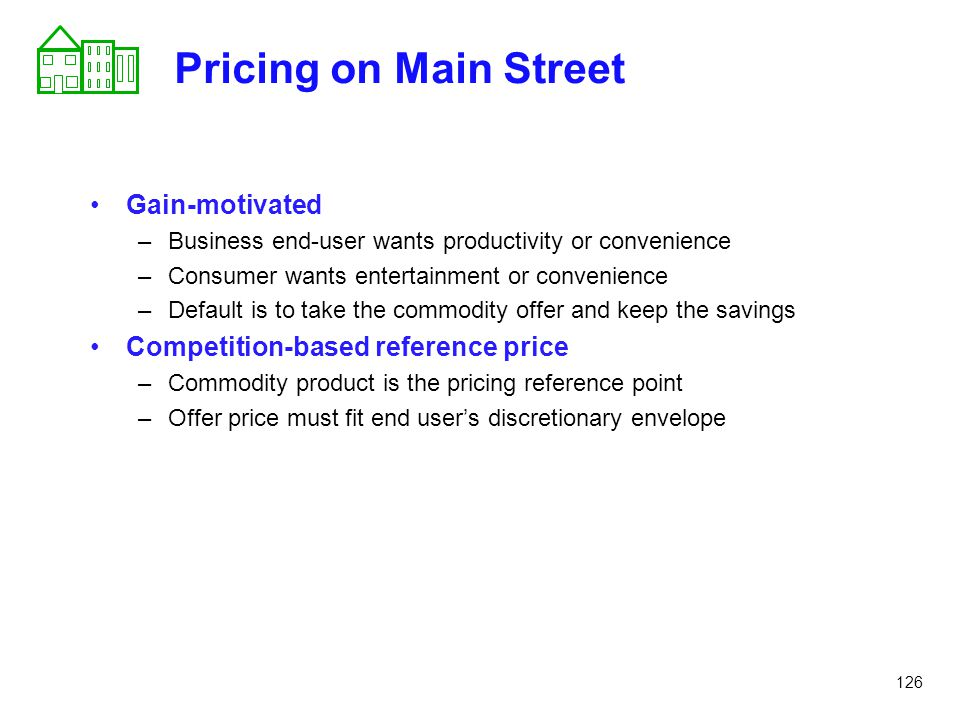 Pricing on Main Street Gain-motivated
