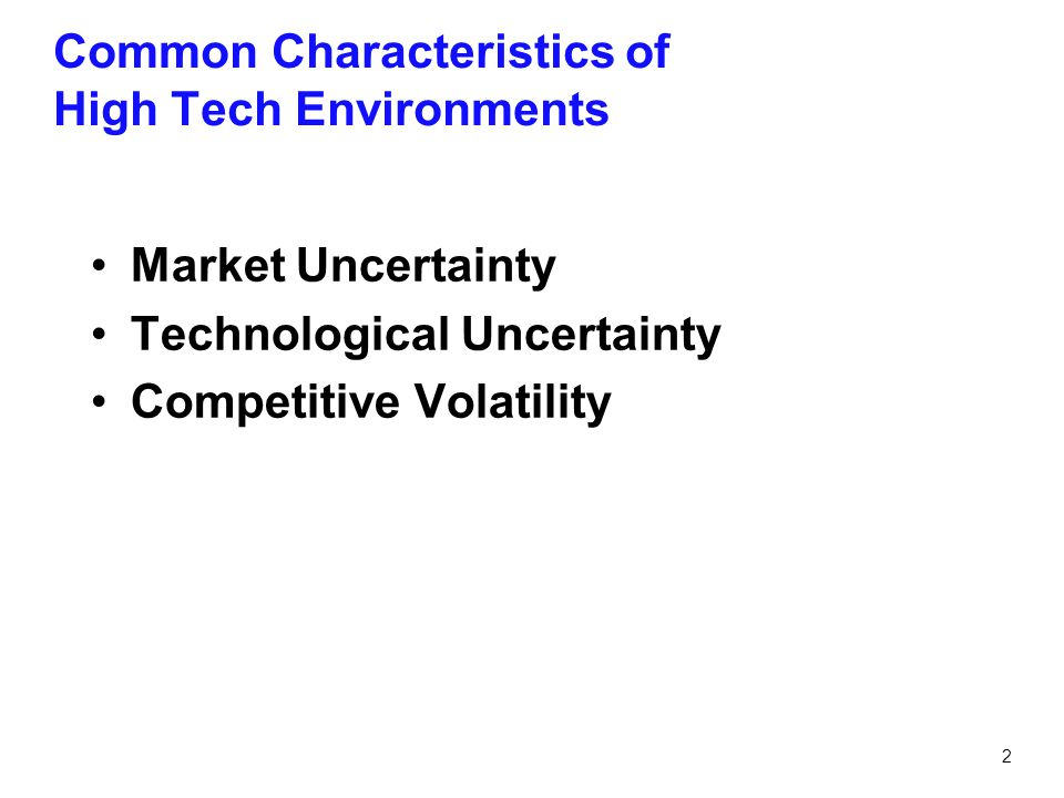 Common Characteristics of High Tech Environments