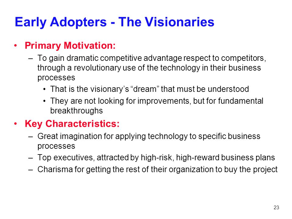 Early Adopters - The Visionaries