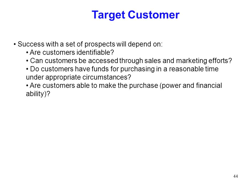 Target Customer Success with a set of prospects will depend on: