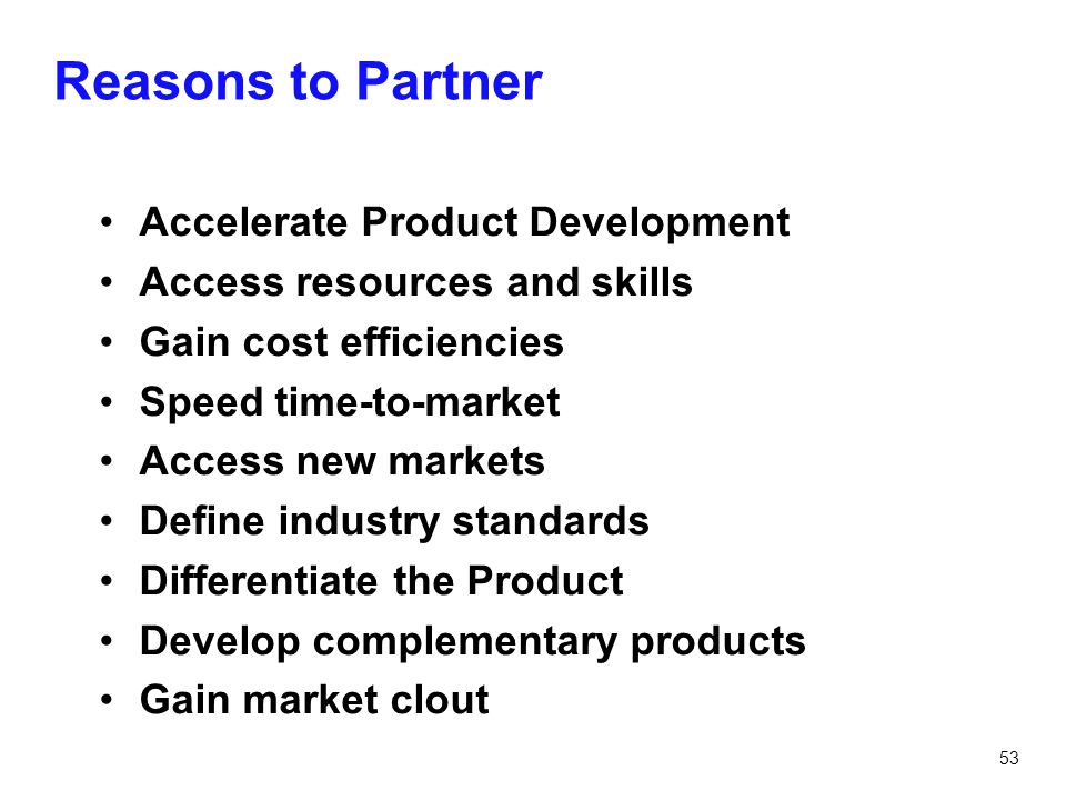 Reasons to Partner Accelerate Product Development