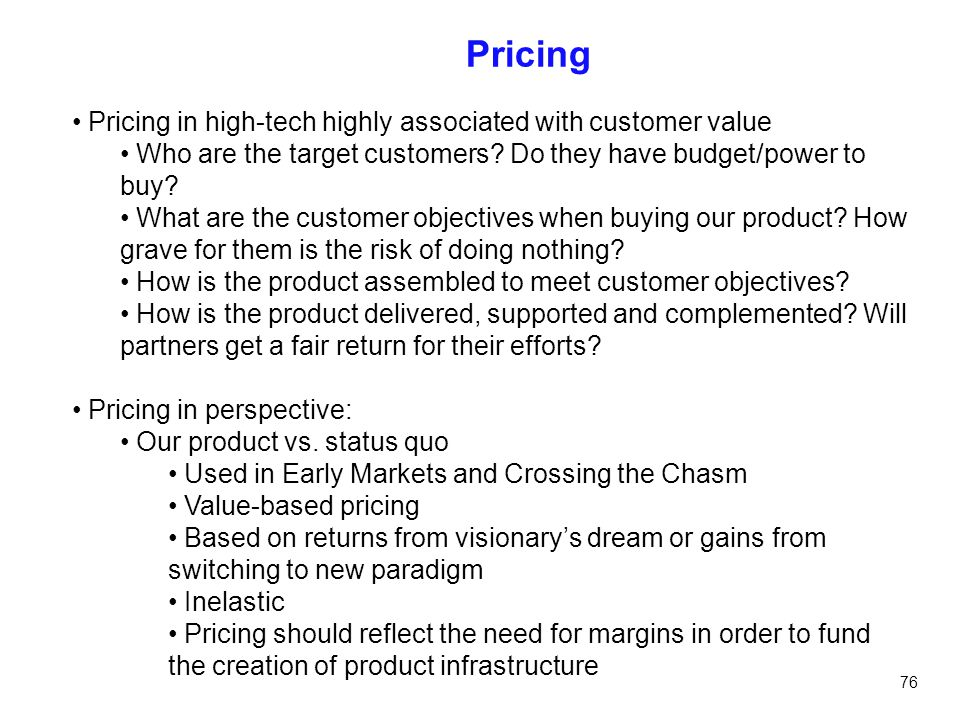 Pricing Pricing in high-tech highly associated with customer value