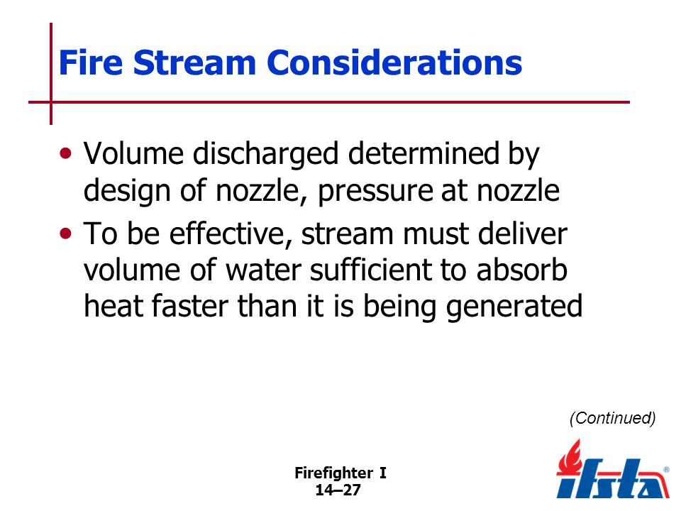 Fire Stream Considerations