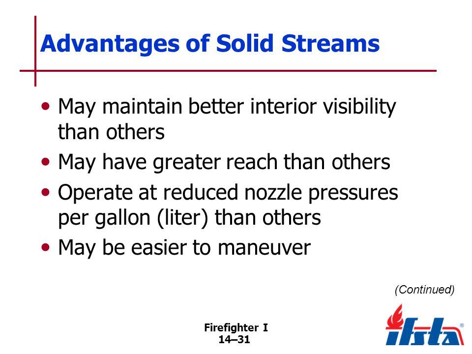 Advantages of Solid Streams