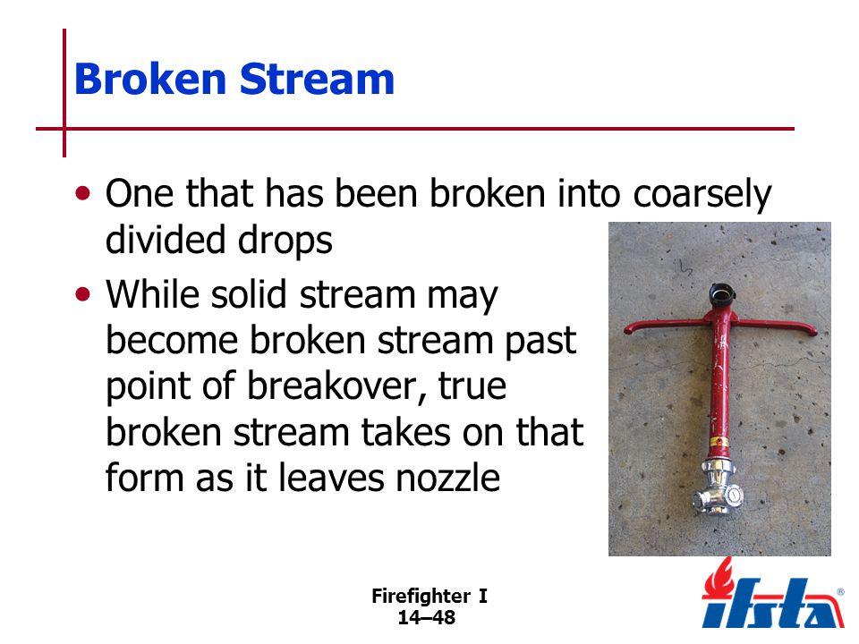 Advantages of Broken Streams
