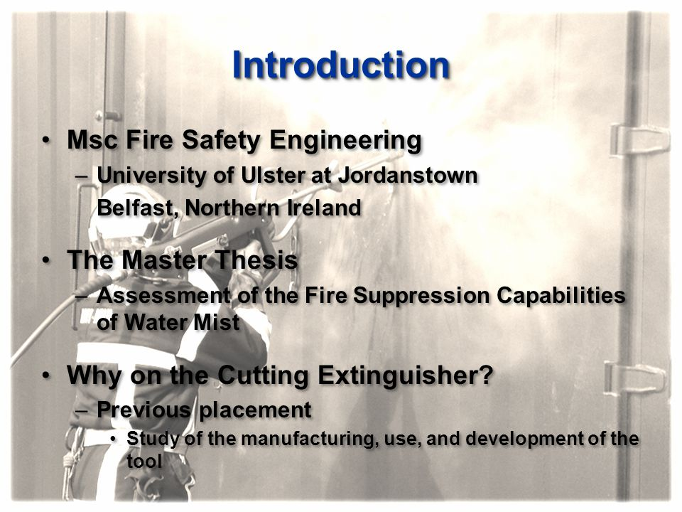 Introduction Msc Fire Safety Engineering The Master Thesis
