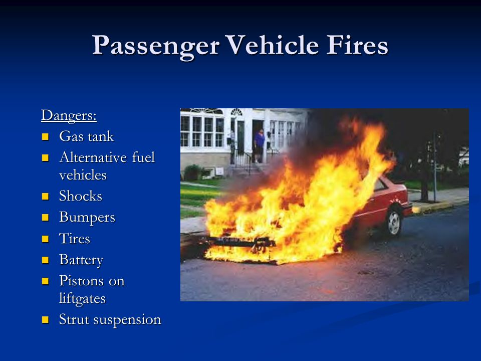 Passenger Vehicle Fires