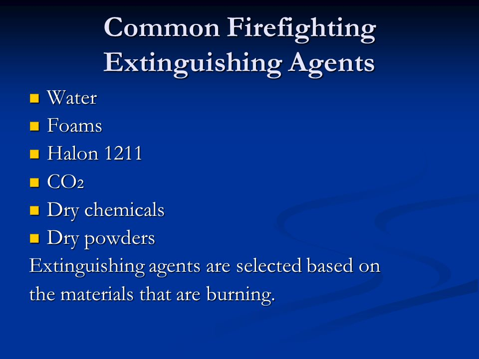 Common Firefighting Extinguishing Agents