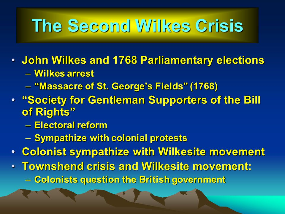 The Second Wilkes Crisis
