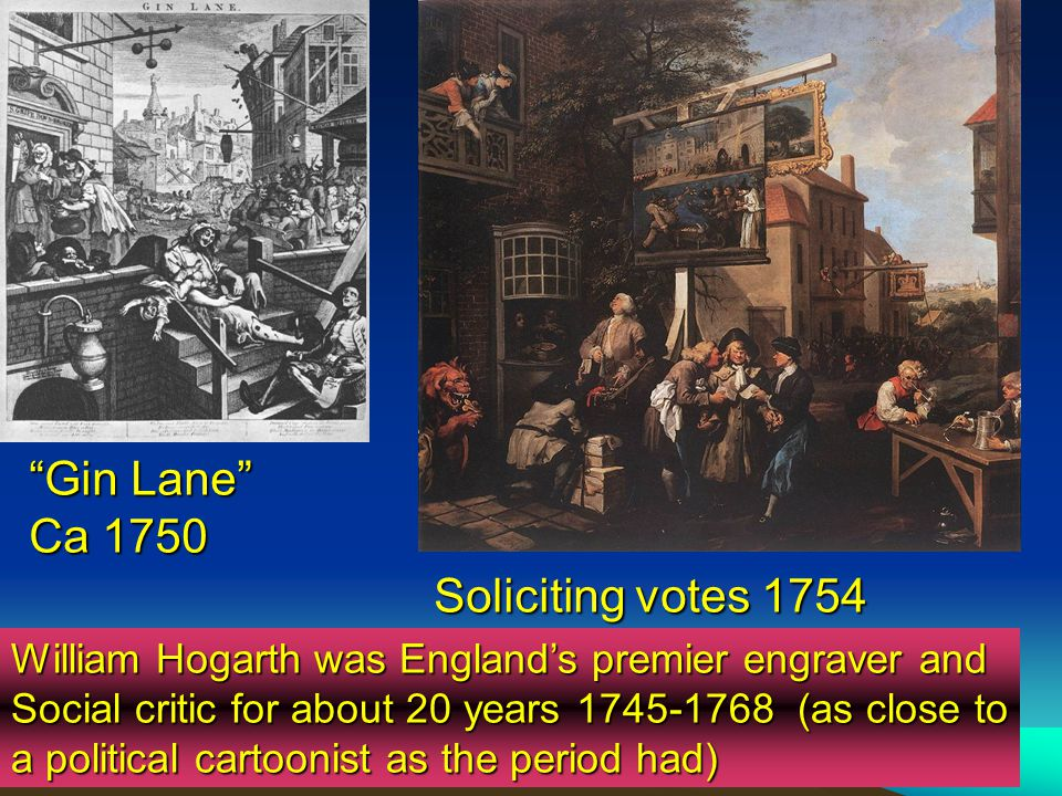 Gin Lane Ca 1750 Soliciting votes 1754
