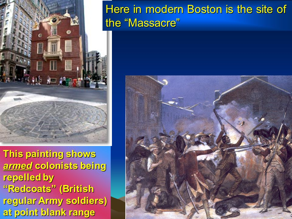 Here in modern Boston is the site of the Massacre