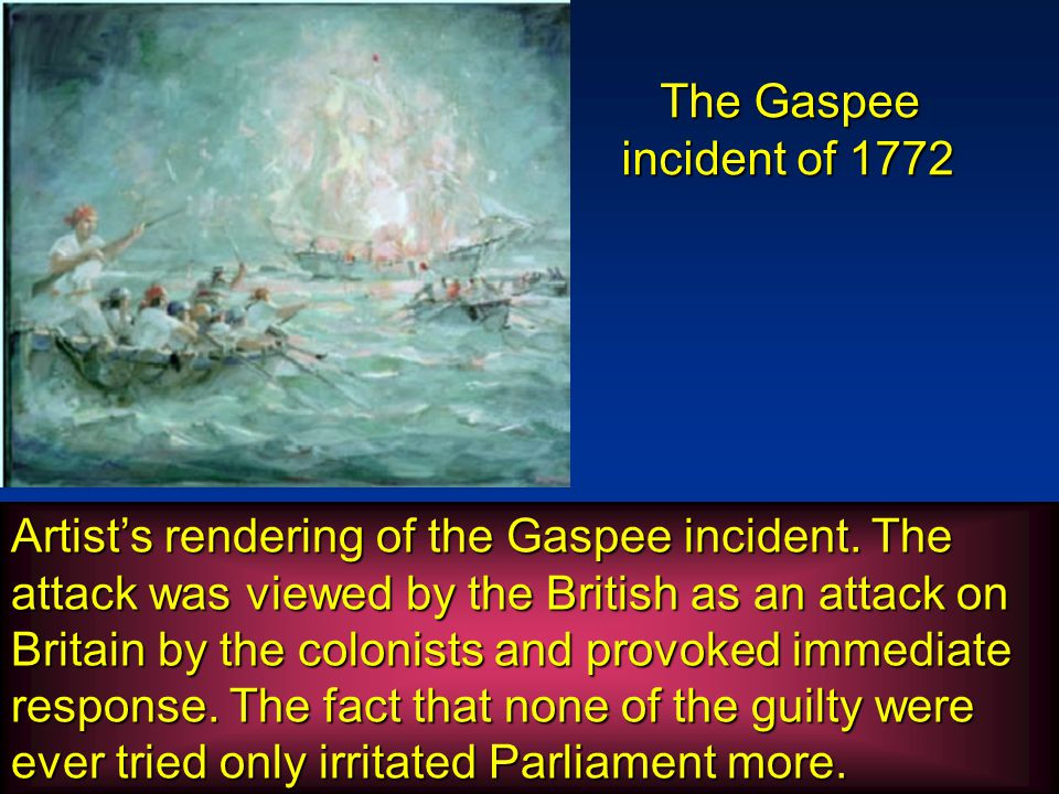 The Gaspee incident of 1772