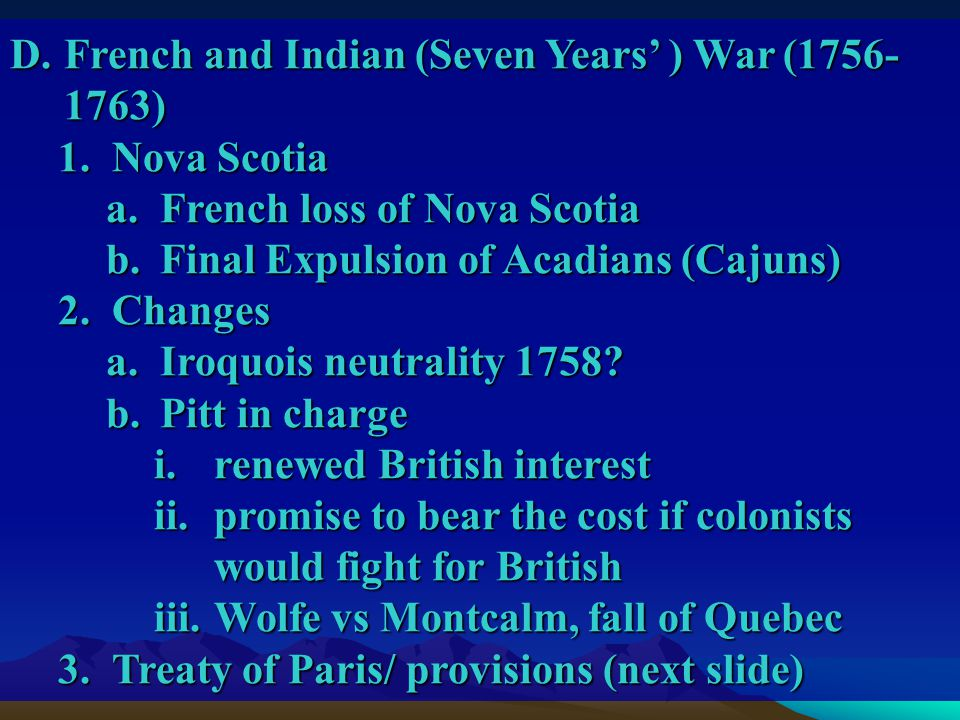 French and Indian (Seven Years' ) War (1756-1763)