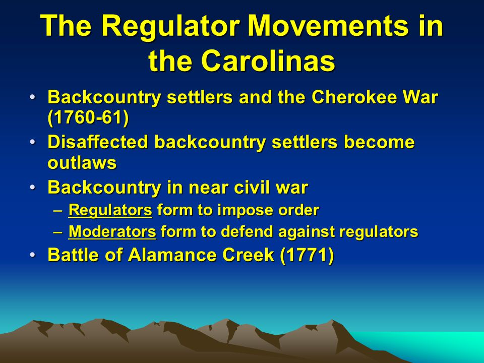 The Regulator Movements in the Carolinas
