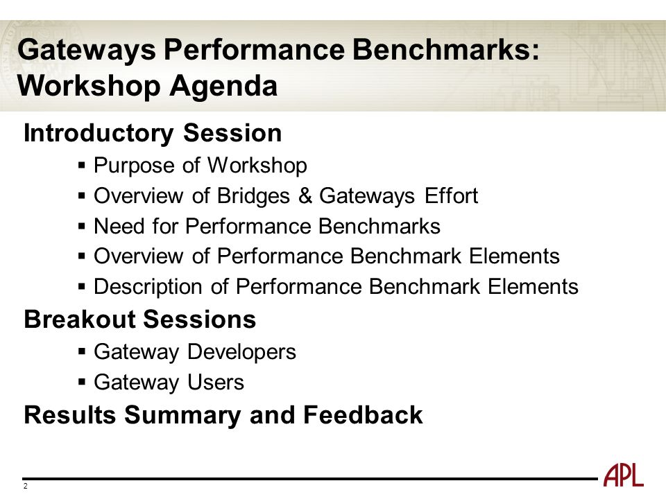 Gateways Performance Benchmarks: Workshop Agenda