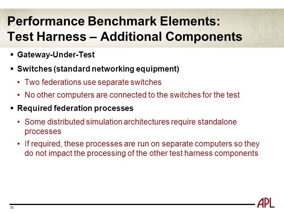 Performance Benchmark Elements: Test Harness – Additional Components