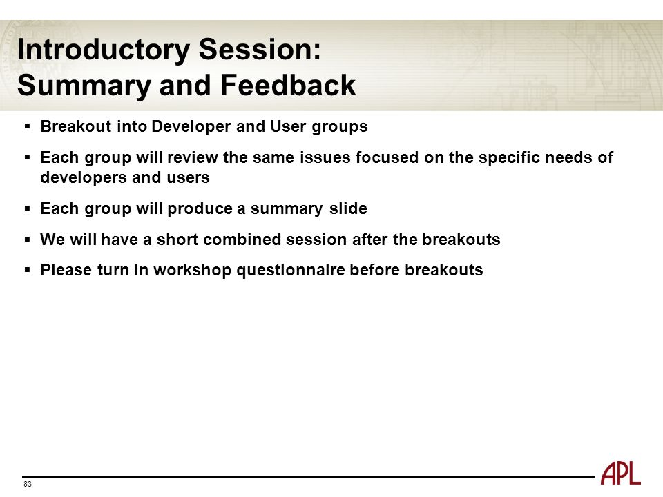 Introductory Session: Summary and Feedback