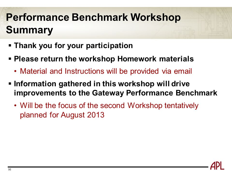 Performance Benchmark Workshop Summary