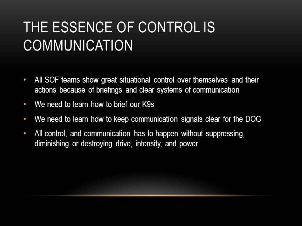 The Essence of Control is Communication