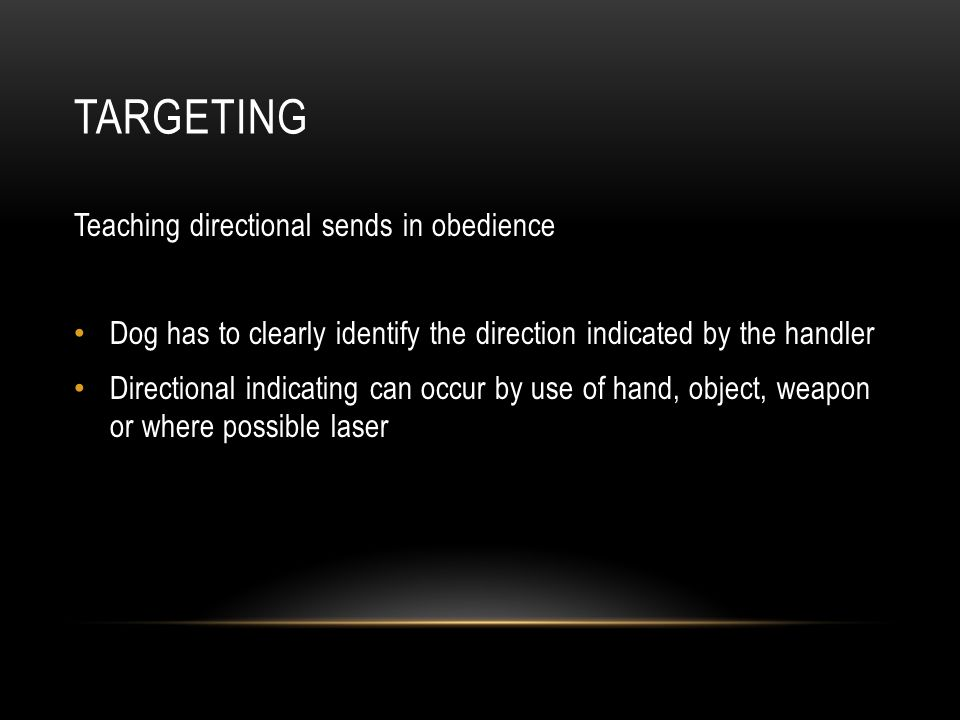 Targeting Teaching directional sends in obedience