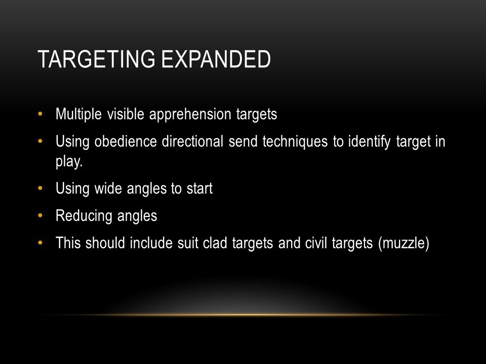 Targeting expanded Multiple visible apprehension targets