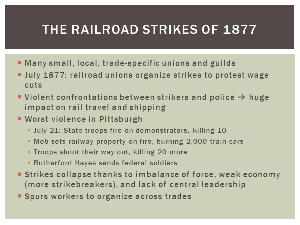 The railroad strikes of 1877