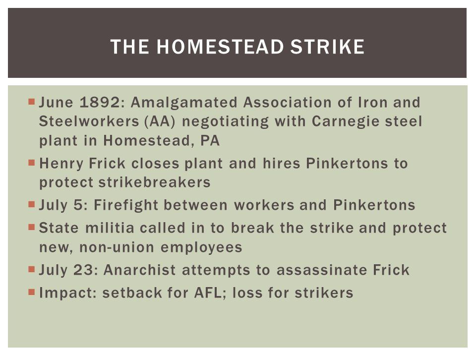 The homestead strike June 1892: Amalgamated Association of Iron and Steelworkers (AA) negotiating with Carnegie steel plant in Homestead, PA.