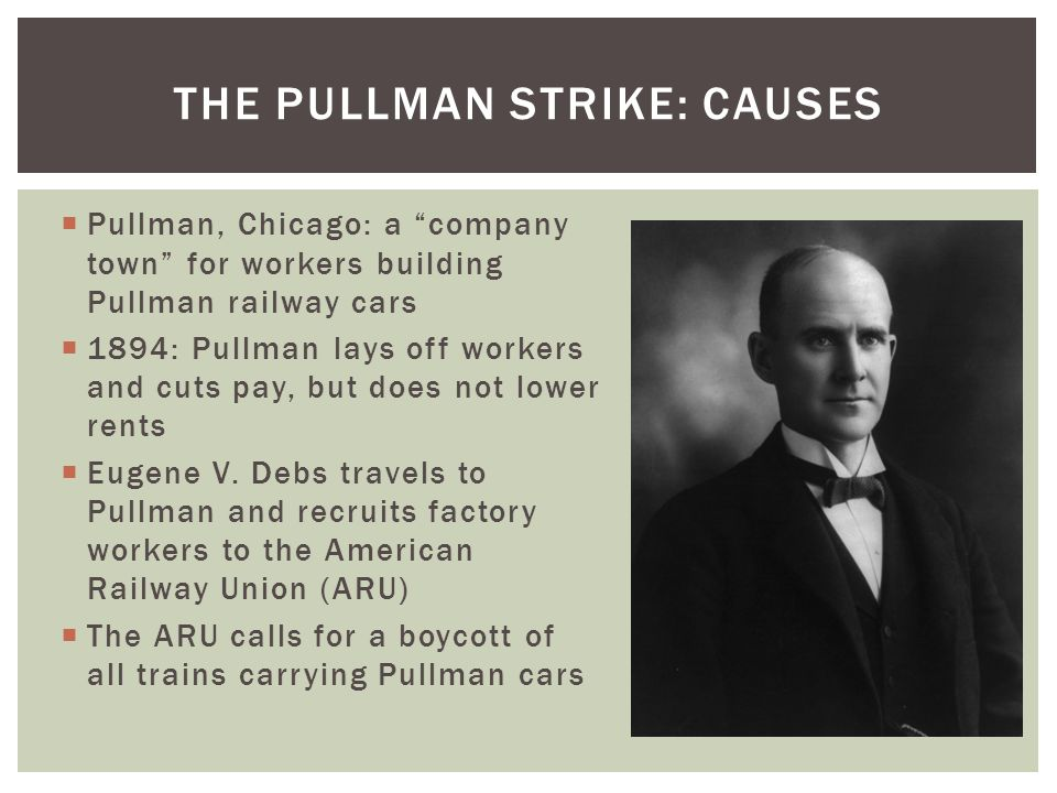 The pullman strike: causes