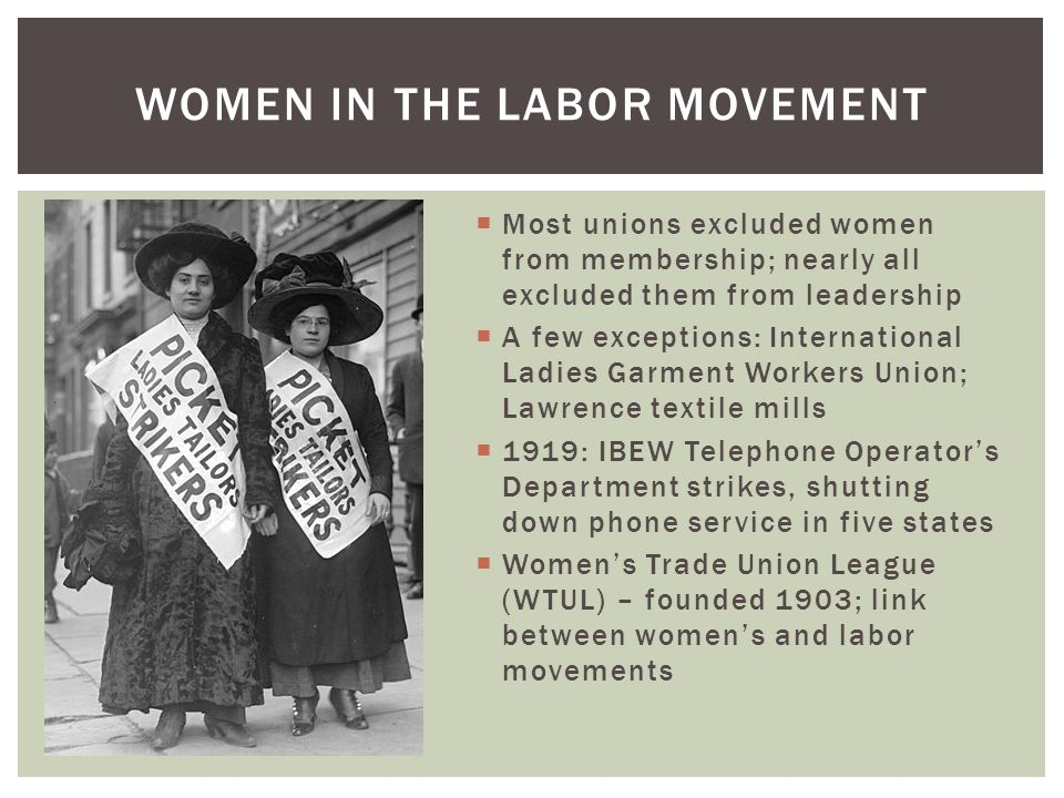 Women in the labor movement