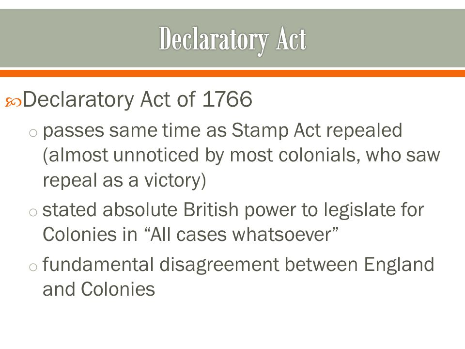 Declaratory Act Declaratory Act of 1766