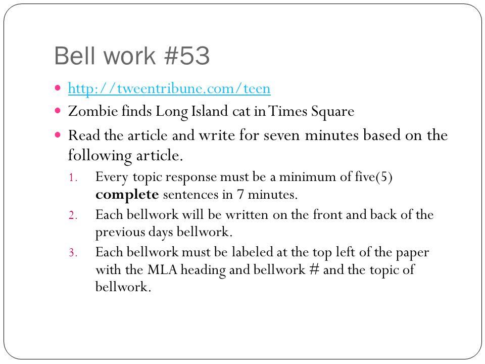 Bell work #53 http://tweentribune.com/teen