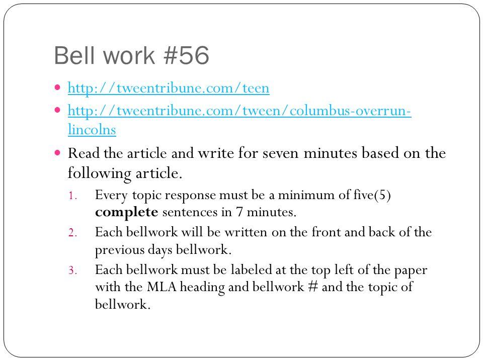 Bell work #56 http://tweentribune.com/teen