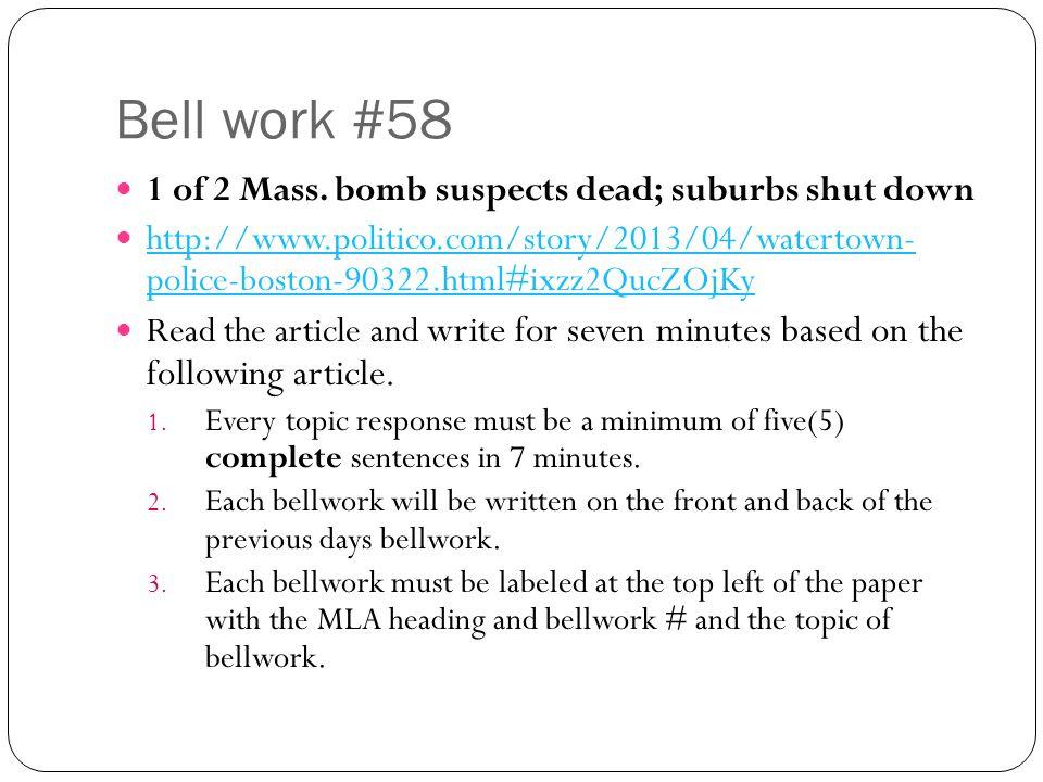Bell work #58 1 of 2 Mass. bomb suspects dead; suburbs shut down