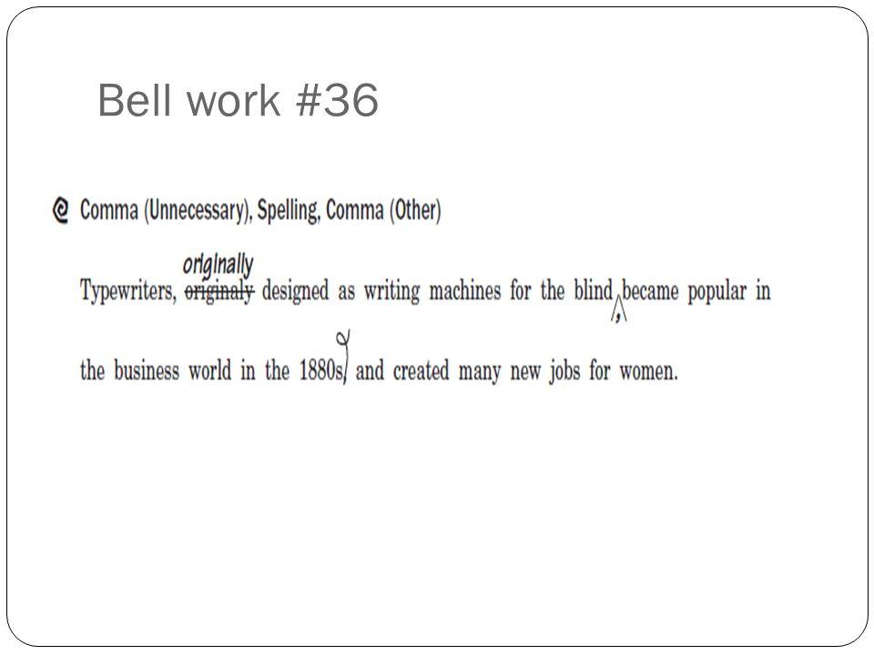 Bell work #36