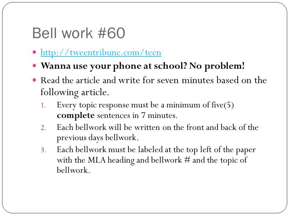 Bell work #60 http://tweentribune.com/teen