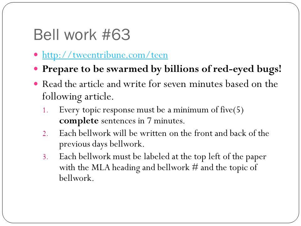 Bell work #63 http://tweentribune.com/teen