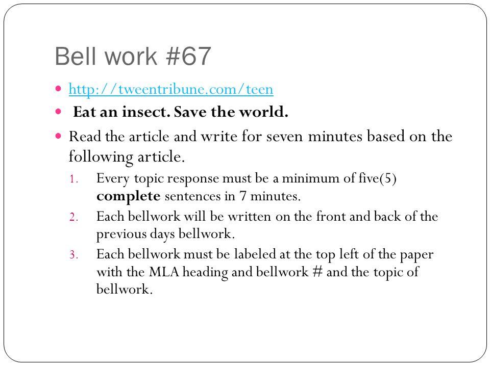 Bell work #67 http://tweentribune.com/teen