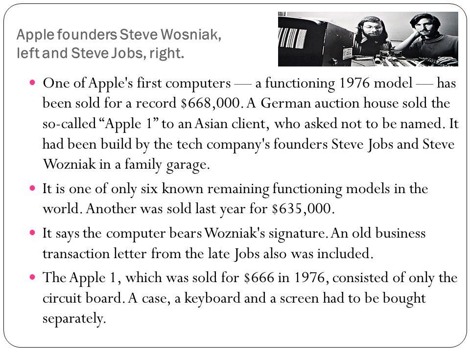 Apple founders Steve Wosniak, left and Steve Jobs, right.