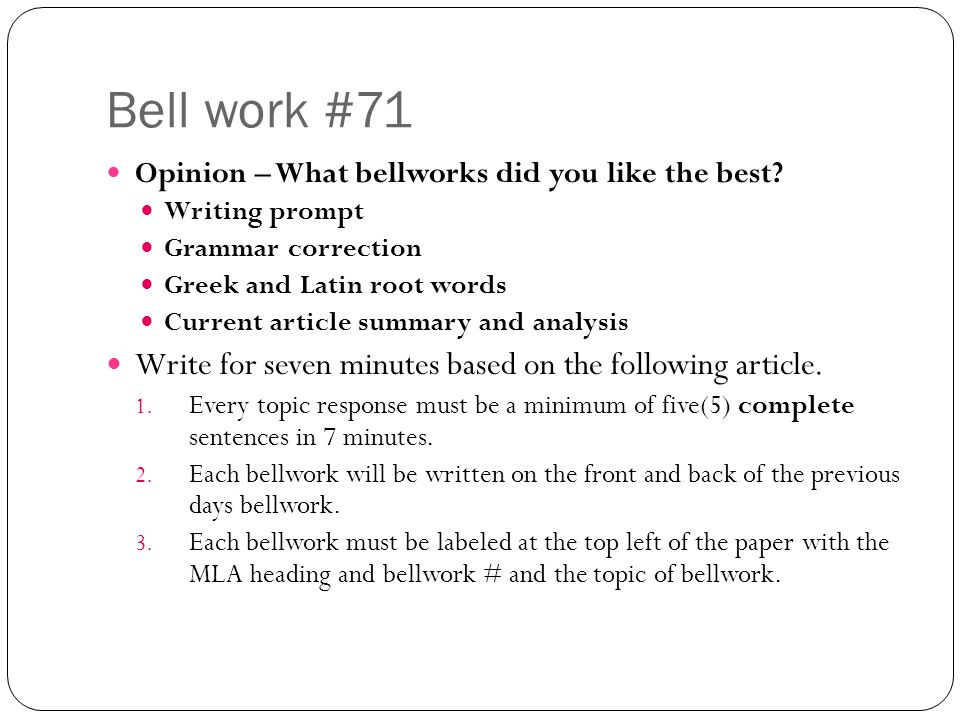 Bell work #71 Write for seven minutes based on the following article.