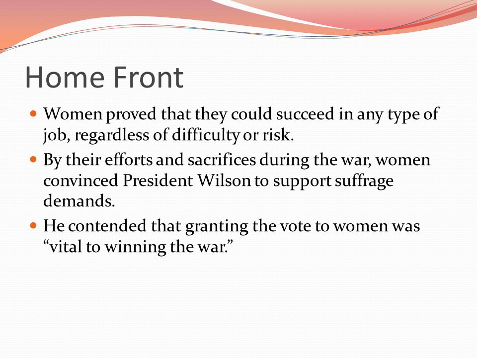 Home Front Women proved that they could succeed in any type of job, regardless of difficulty or risk.