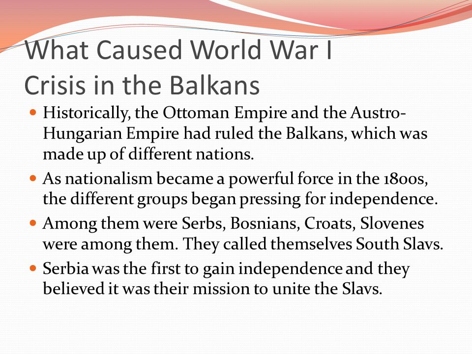 What Caused World War I Crisis in the Balkans