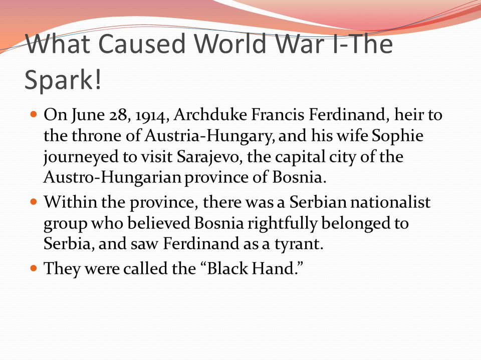 What Caused World War I-The Spark!