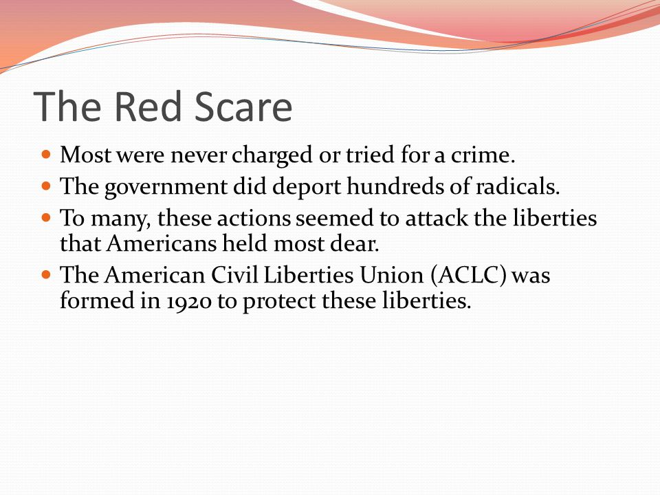 The Red Scare Most were never charged or tried for a crime.